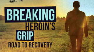 Breaking Heroin's Grip
