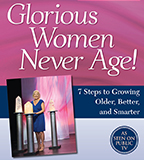 Dr. Christiane Northrup: Glorious Women Never Age