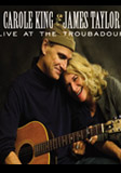 Carole King and James Taylor: Troubadour