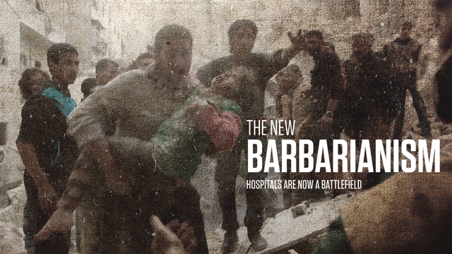 The New Barbarianism: Hospitals Are Now a Battlefield