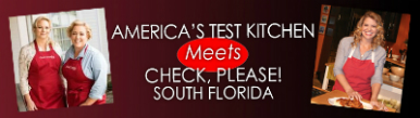 America's Test Kitchen Meets Check Please