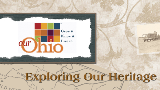 Our Ohio: Exploring Our Heritage
