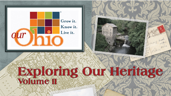 Our Ohio: Exploring Our Heritage Volume II