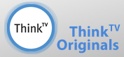 ThinkTV Originals