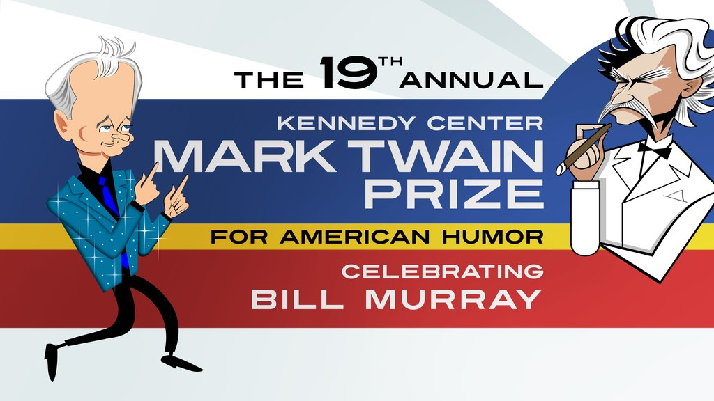 Mark Twain Prize for American Humor: Bill Murray, Friday, October 28 - 9 p.m.