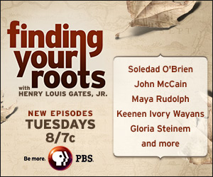 Finding Your Roots - Tuesdays 8 p.m.