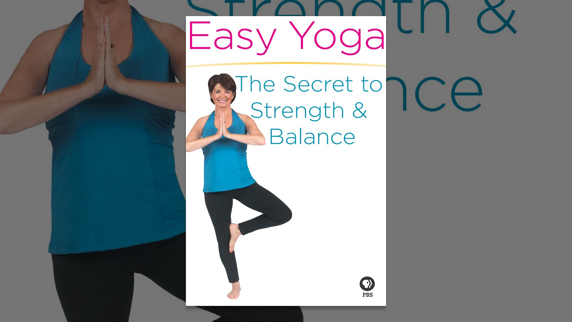 Easy Yoga: The Secret to Strength and Balance