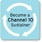 Become a Channel 10 Sustainer